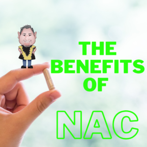 The Benefits of NAC