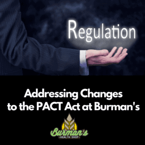 How Burman's is Addressing Changes to the PACT Act and Vape Shipping Restrictions